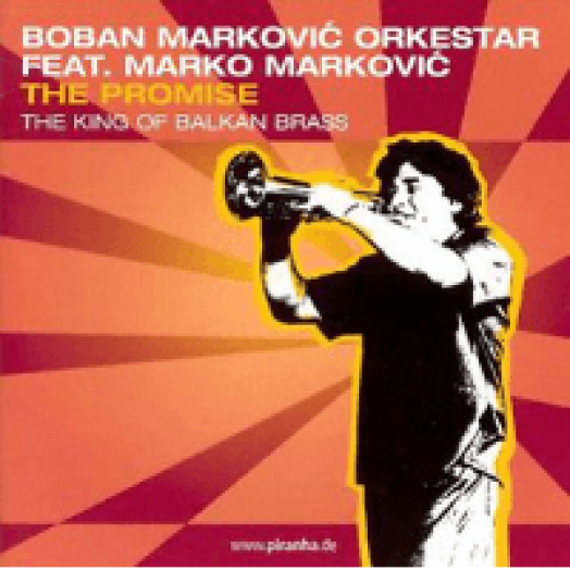 The Promise - The King Of Balkan Brass CD