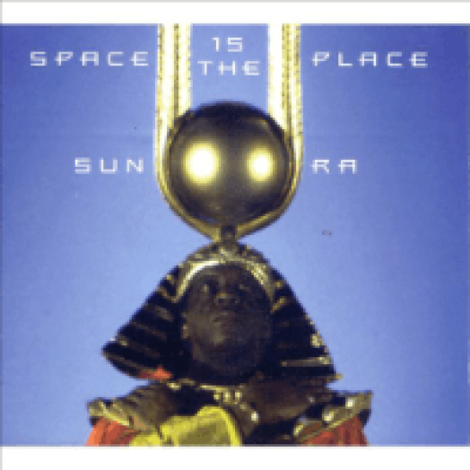 Space Is The Place LP