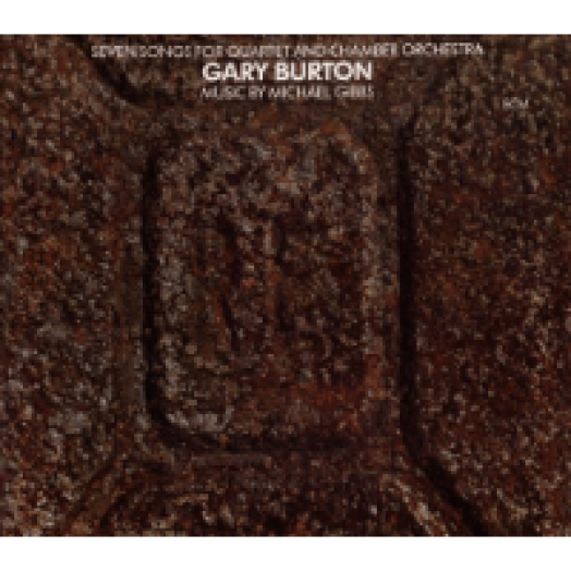 Seven Songs for Quartet and Chamber Orchestra CD