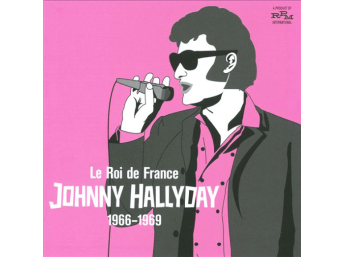 Le Roi de France - Johnny Halliday 1966-1969 CD