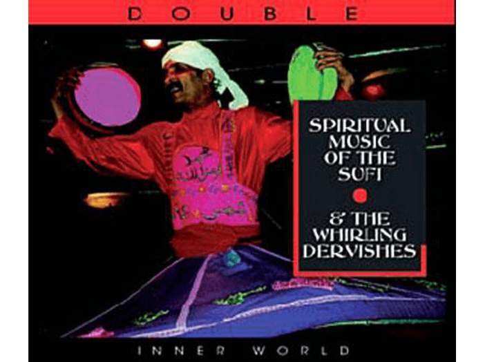 Spiritual Music of the Sufi & the Whirling Dervishes CD