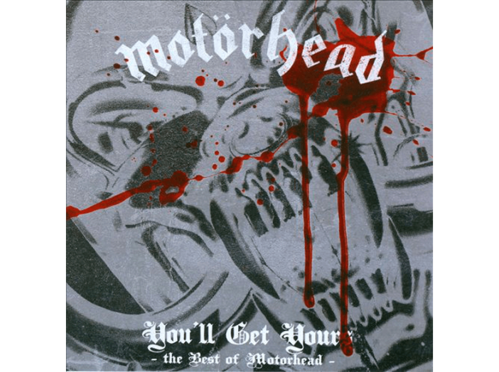 You'll Get Yours - The Best of Motörhead CD