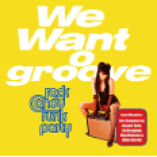 We Want Groove CD+DVD