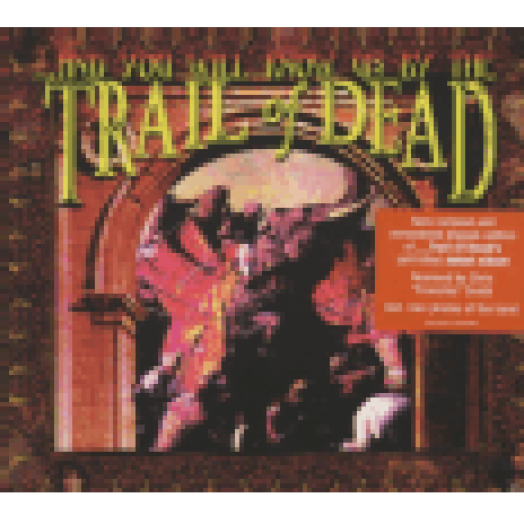 ...And You Will Know Us by The Trail of Dead (Remastered) CD