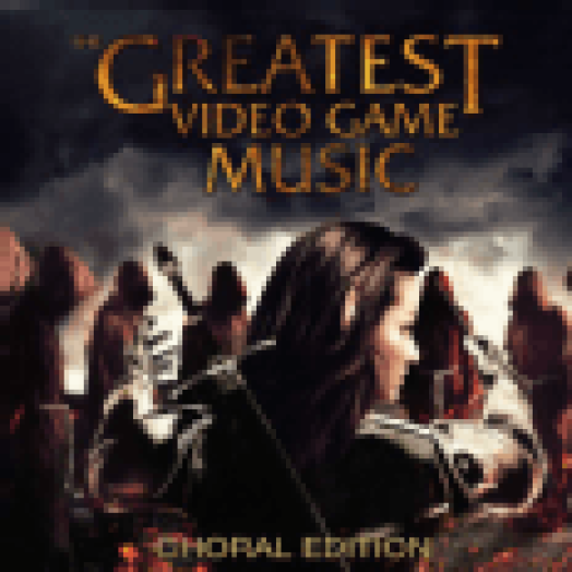 The Greatest Video Game Music (Choral Edition) CD