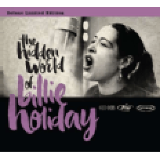 The Hidden World of Billie Holiday (Deluxe Limited Edition) CD