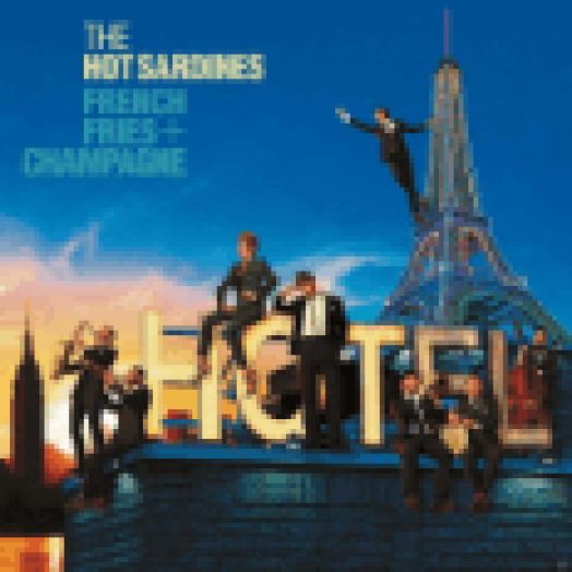 French Fries + Champagne (CD)