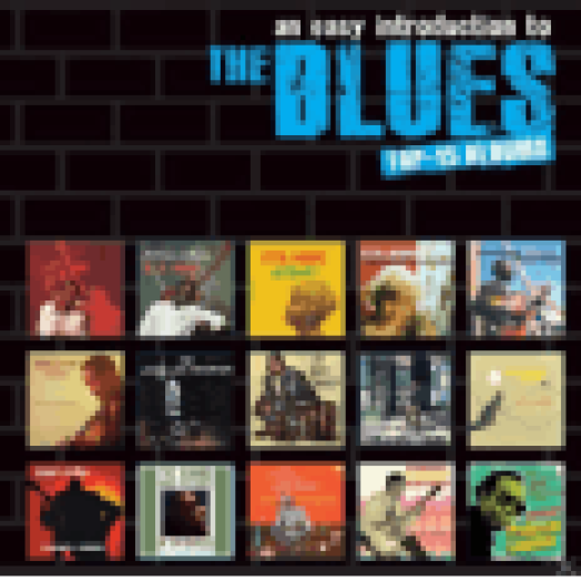 An Easy Introduction to Blues - Top 15 Albums (CD)