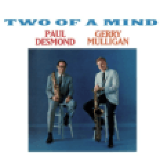 Two of a Mind (CD)