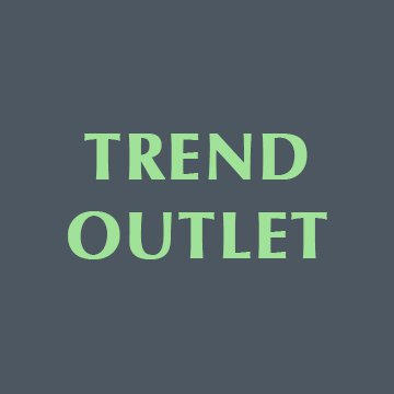 Trend Outlet