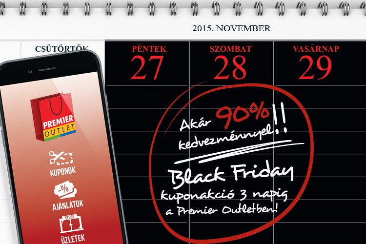 Black Friday kuponakció a Premier Outletben