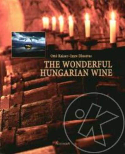 The Wonderful Hungarian Wine