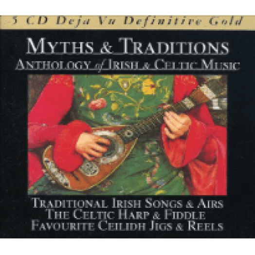 Myths & Traditions - Anthology Of Irish & Celtic Music CD