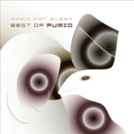 Best Of Fumio - Music for Sleep CD
