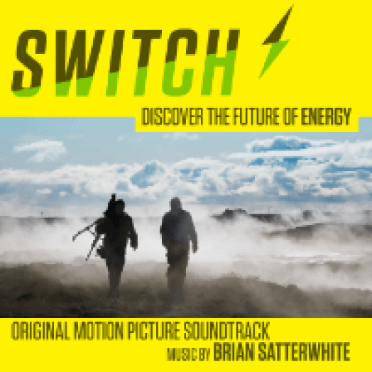 Switch - Discover The Future of Energy (Original Motion Picture Soundtrack) CD