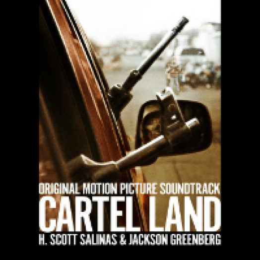 Cartel Land (Original Motion Picture Soundtrack) CD