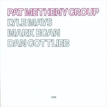 Pat Metheny Group LP