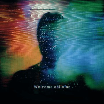 Welcome Oblivion CD