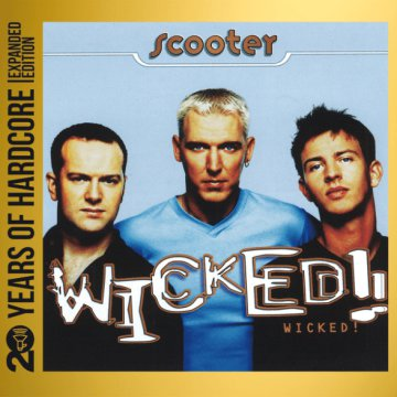 Wicked! (20 Years of Hardcore Expanded Edition) CD