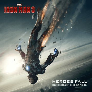 Iron Man 3 - Heroes Fall - Music Inspired By The Motion Picture CD