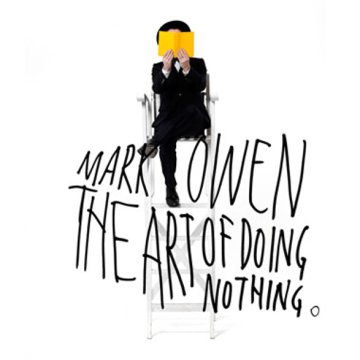 The Art Of Doing Nothing (Limited Deluxe Edition) CD