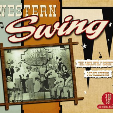Western Swing The Absolutely Essential 3 CD Collection CD