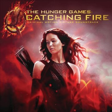 The Hunger Games: Catching Fire (Az éhezők viadala: Futótűz) CD