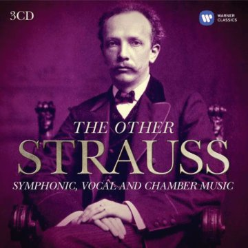 The Other Strauss - Symphonic, Vocal and Chamber Music CD