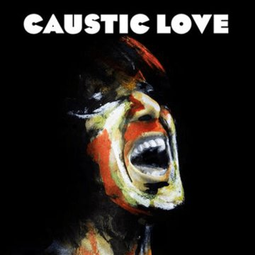 Caustic Love CD