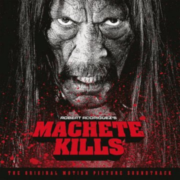 Machete Kills (Machete gyilkol) LP