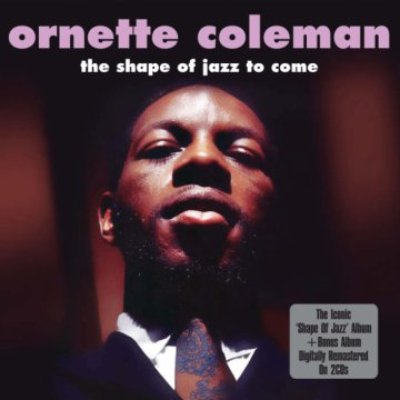 Shape Of Jazz To Come CD
