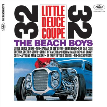 Little Deuce Coupe - Mono-Stereo CD