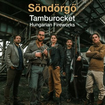 Tamburocket - Hungarian Fireworks CD