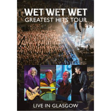 Greatest Hits Tour - Live In Glasgow DVD
