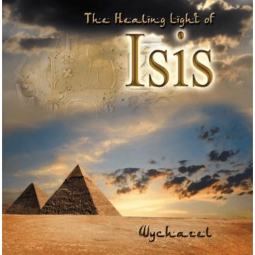 The Healing Light of Isis CD