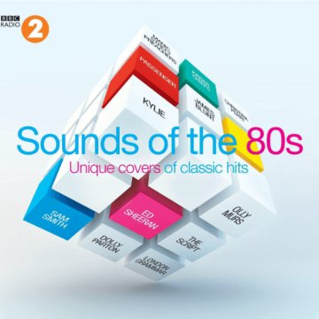 BBC Radio 2 - Sounds of the '80s – Unique Covers of Classic Hits CD