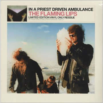In A Priest Driven Ambulance (Limited Edition) LP