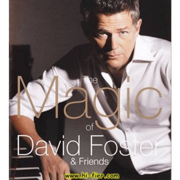 The Magic Of David Foster & Friends CD