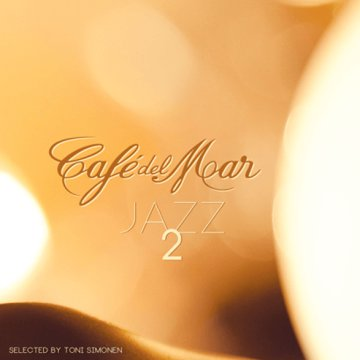 Café del Mar Jazz 2 CD
