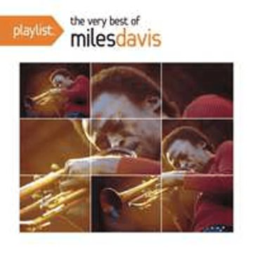 Playlist - Very Best Of Miles Davis CD