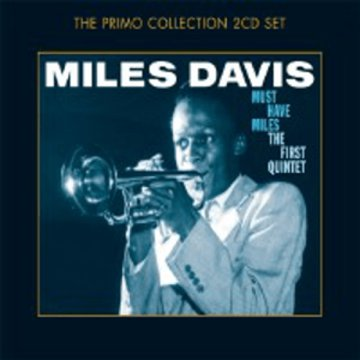 Must Have Miles - The First Quintet CD
