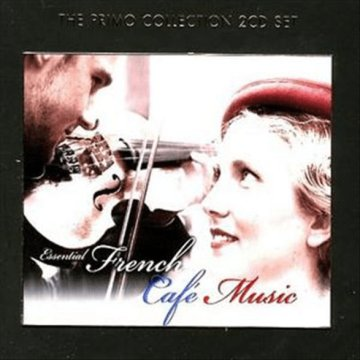 Essential French Cafe Music CD