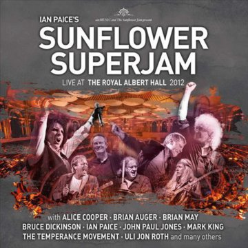 Ian Paice's Sunflower Superjam - Live at the Royal Albert Hall 2012 CD+DVD