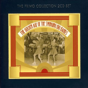 The Golden Age of The Swinging Big Bands CD