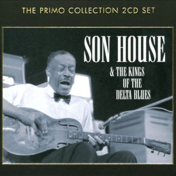 Son House & the Kings of The Delta Blues CD