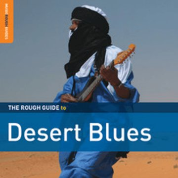 The Rough Guide to Desert Blues (Limited Edition) LP