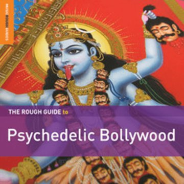 The Rough Guide To Psychedelic Bollywood (Limited Edition) LP