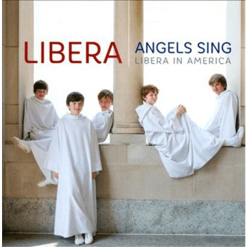 Angels Sing - Libera in America DVD