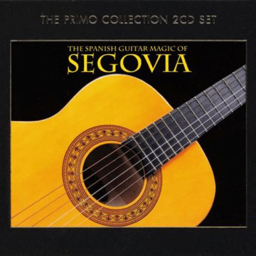 The Spanish Guitar Magic of Andrés Segovia CD