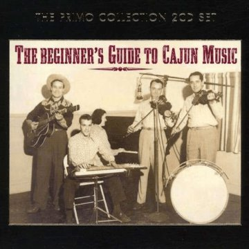 The Beginner's Guide to Cajun Music CD